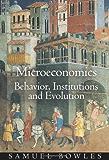 Microeconomics: Behavior, Institutions, and Evolution (The Roundtable Series in Behavioral Economics)