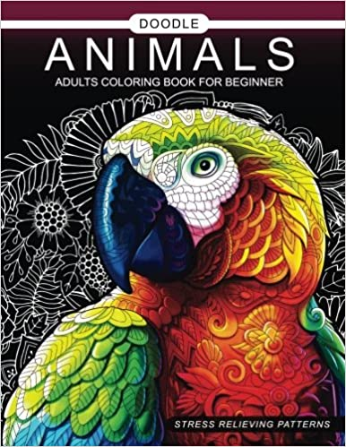 Doodle Animals Adults Coloring Book For Beginner Adult 9781545185001 Amazon Books