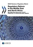 Regulatory Reform in the Middle East and North Africa, Organisation for Economic Co-operation and Development, 9264204547