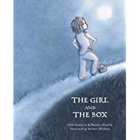 The Girl and the Box: A warm, touching illustrated fable about growing up, finding the courage to stay focused on your…