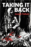 Taking It Back, Joseph Talluto, 0987104403