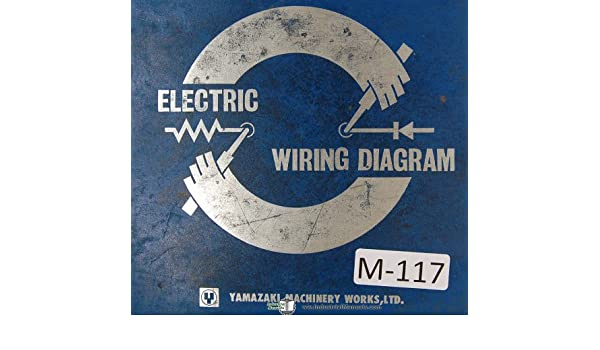 mazak yamazaki mazatrol electrical wiring diagrams quick slant 20 mazak yamazaki mazatrol electrical wiring diagrams quick slant 20 machine manual mazak amazon com books