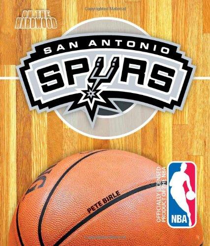 On the Hardwood: San Antonio Spurs
