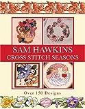 Sam Hawkins Cross Stitch Seasons, Sam Hawkins, 0715313371