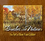 Brushes with Nature, Brian Parks and Ron Ellis, 0979485320