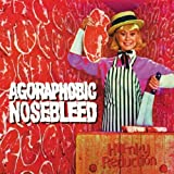 Honky Reduction by Agoraphobic Nosebleed