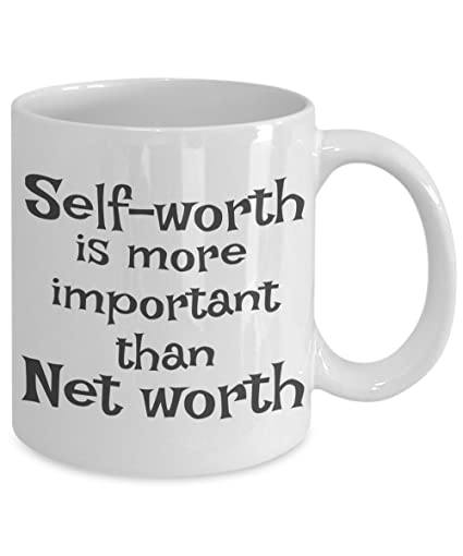 self worth is more important than net worth mug build discovering finding your