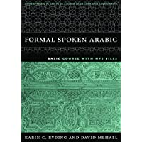 Formal Spoken Arabic: Basic Course (Georgetown Classics in Arabic Language and Linguistics) (Georgetown Classics in Arabic Languages and Linguistics Series)