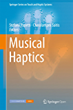 Musical Haptics (Springer Series on Touch and Haptic Systems) (English Edition)