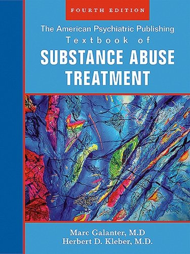 The American Psychiatric Publishing Textbook of Sustance Abuse Treatment (American Psychiatric Publishing Textbook of Su