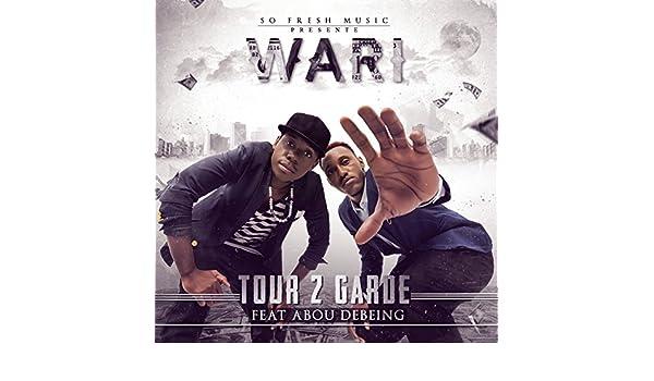 WARI 2 MP3 TOUR GARDE TÉLÉCHARGER