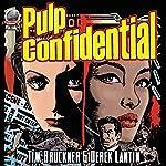Pulp Confidential, Volume 1 | Tim Bruckner,Derek Lantin