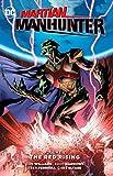 Martian Manhunter Vol. 2: The Red Rising