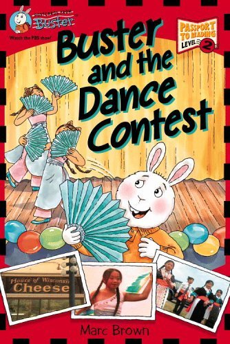 Postcards from Buster: Buster and the Dance Contest (L2) (Passport to Reading) by Marc Brown (2005-06-01) PDF
