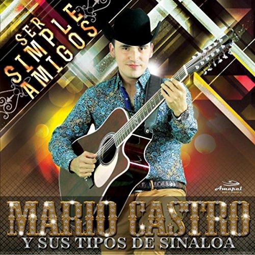 : Saca Tu Currito: Mario Castro Y Sus Tipos De Sinaloa: MP3 Downloads