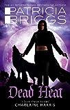 Dead Heat: An Alpha and Omega novel: Book 4
