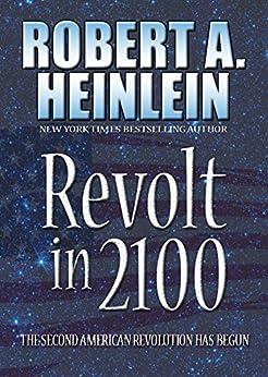 Revolt in 2100 by [Heinlein, Robert A.]