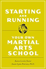 Starting and Running Your Own Martial Arts School Paperback