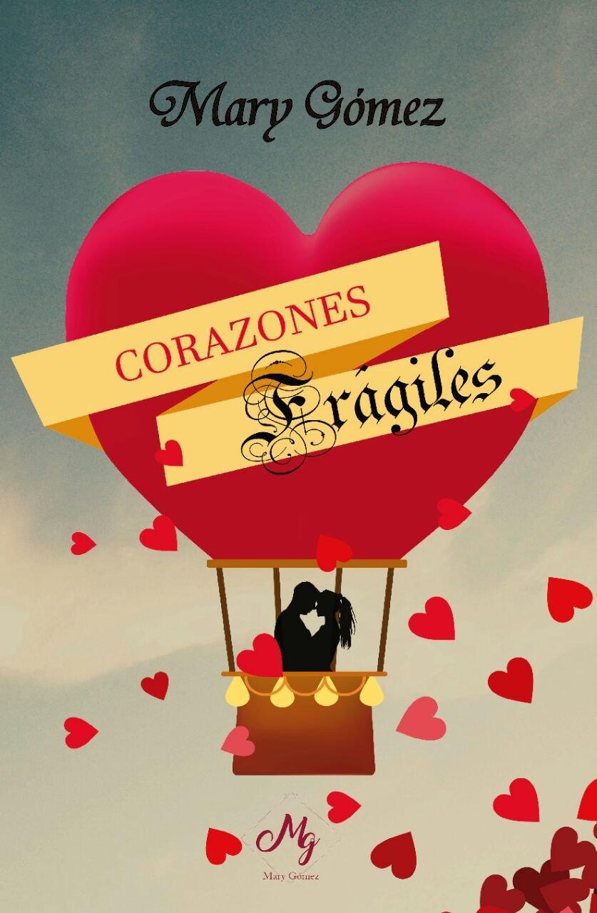 Corazones: Corazones...frágiles