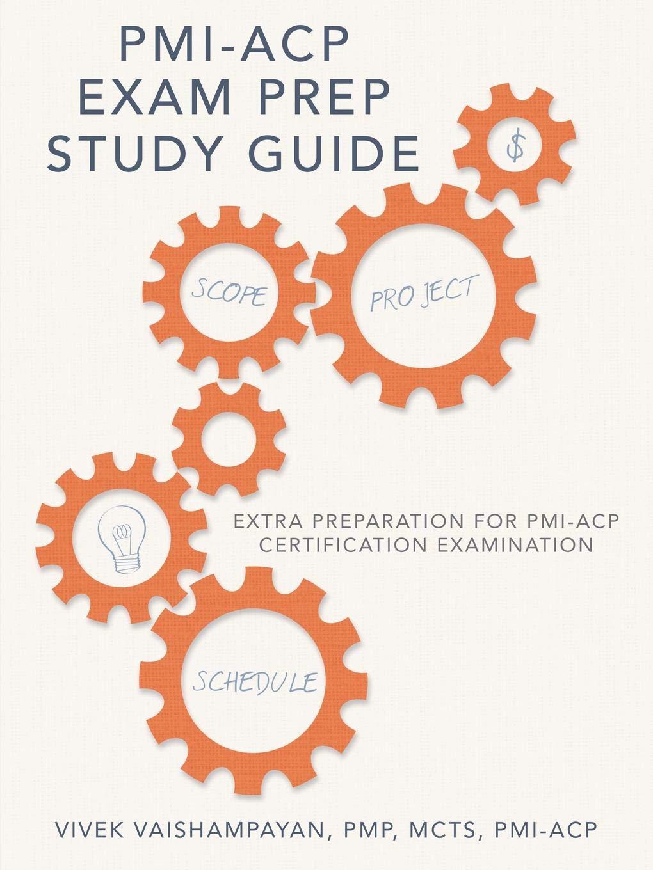 Pmi Acp Exam Prep Study Guide Extra Preparation For Pmi Acp