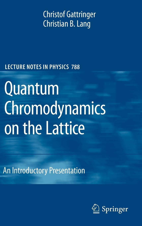 Quantum Chromodynamics On The Lattice   An Introductory Presentation