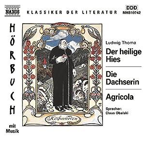 Der heilige Hies - Die Dachserin - Agricola Hörbuch