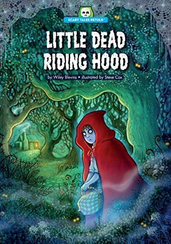 Little Dead Riding Hood (Scary Tales Retold) -