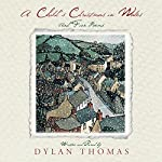 A Child's Christmas in Wales | Dylan Thomas