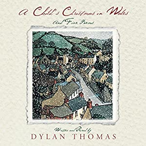A Child's Christmas in Wales Audiobook