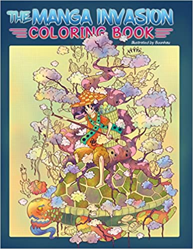 Adult Coloring Book: The Manga Invasion Coloring Book ...