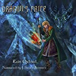 The Dragon's Price: The Sorcerer's Saga, Book 4 | Rain Oxford