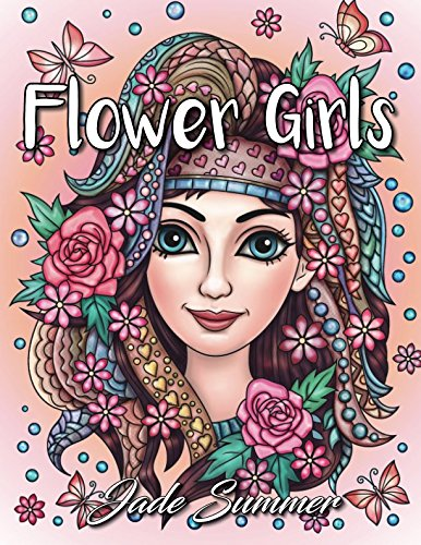 (Flower Girls: An Adult Coloring Book with Cute Manga Girls, Fun Hair Styles, and Beautiful Floral Designs for Relaxation)