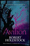 Avilion (Mythago Wood Book 7)