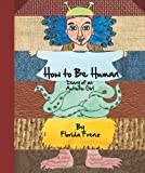 How to Be Human, , 1939547016