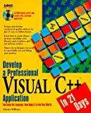Develop a Professional Visual C Plus Plus Application in 21 Days, Mickey Williams, 0672305933