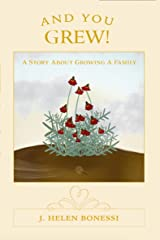 And You Grew: A Story About Growing A Family Kindle Edition