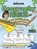 Arizona Geography Projects, Carole Marsh, 0635018225