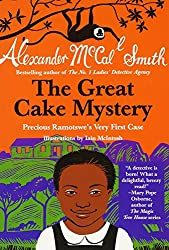 The Great Cake Mystery: Precious Ramotswe's Very First Case (Precious Ramotswe Mysteries for Young Readers)
