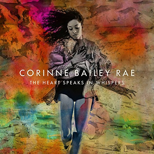 Corinne Bailey Rae - The Heart Speaks In Whispers - Zortam Music