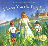 I Love You the Purplest, Barbara M. Joosse, 0811807185