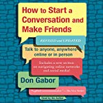 How to Start a Conversation and Make Friends: Revised and Updated | Don Gabor