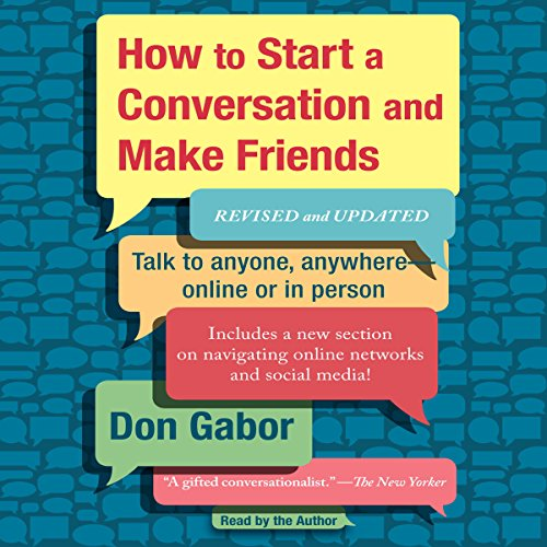 How to Start a Conversation and Make Friends: Revised and Updated Audiobook [Free Download by Trial] thumbnail