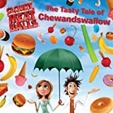 The Tasty Tale of Chewandswallow (Cloudy with a Chance of Meatballs Movie) by Rick Barba (2009-08-04)
