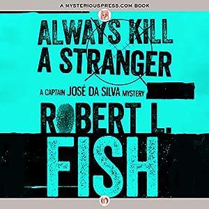 Always Kill a Stranger Audiobook
