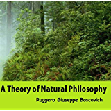 A Theory of Natural Philosophy (English Edition)