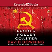 Lenin's Roller Coaster | David Downing