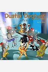 Dustin Doghair: Blues hound Paperback