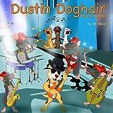 Dustin Doghair: Blues hound