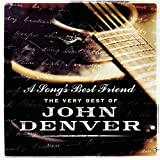 A Song's Best Friend: The Very Best Of John Den