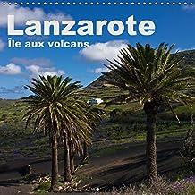 Lanzarote - Ile aux volcans 2019: Un voyage photographique sur l'ile de Lanzarote